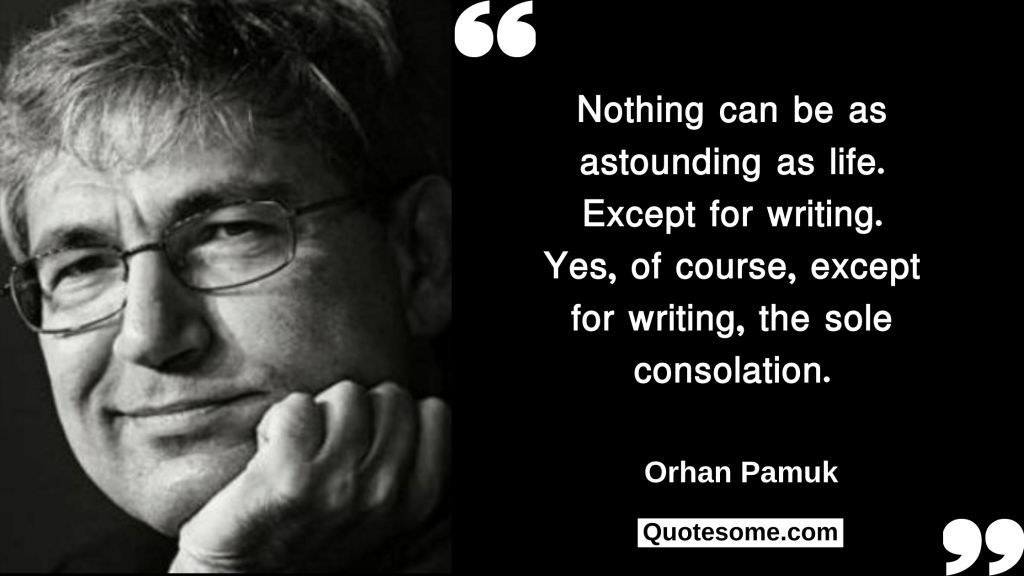 Orhan Pamuk Quotes