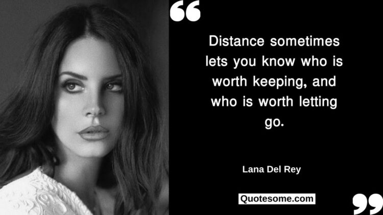 Lana Del Ray Quotes