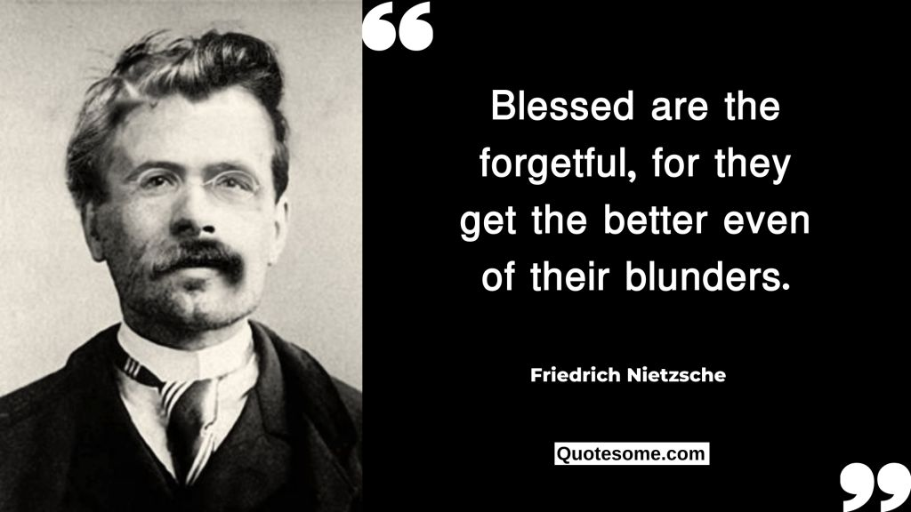 Friedric Nietzsche Quotes