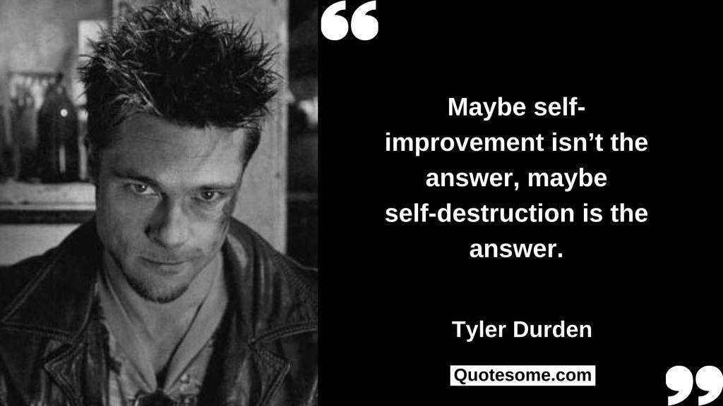 Tyler Durden Quotes
