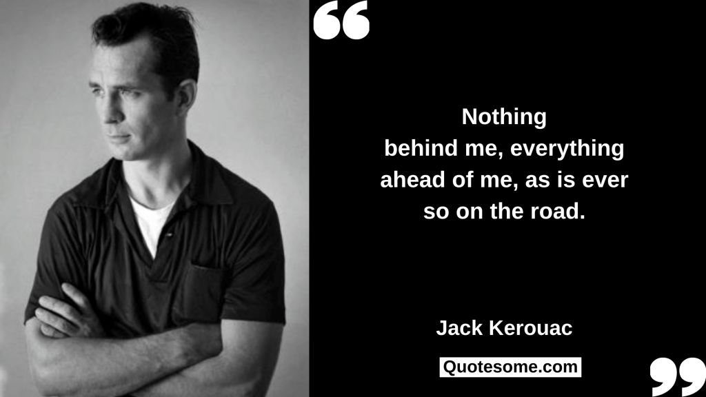 Jack Kerouac Quotes