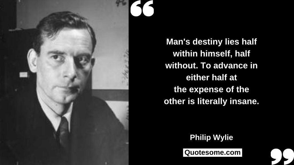 Philip Wylie Quotes