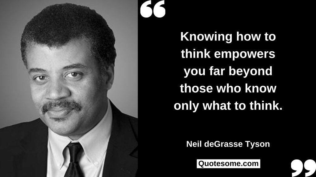Neil deGrasse Tyson Quotes