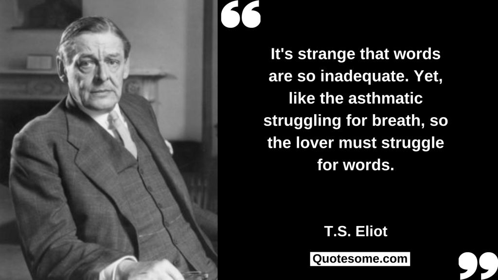 T.S. Eliot Quotes