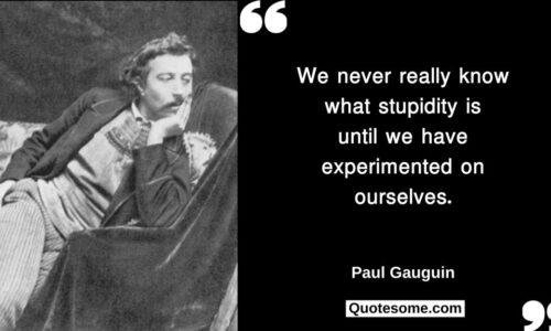 Paul Gauguin Quotes