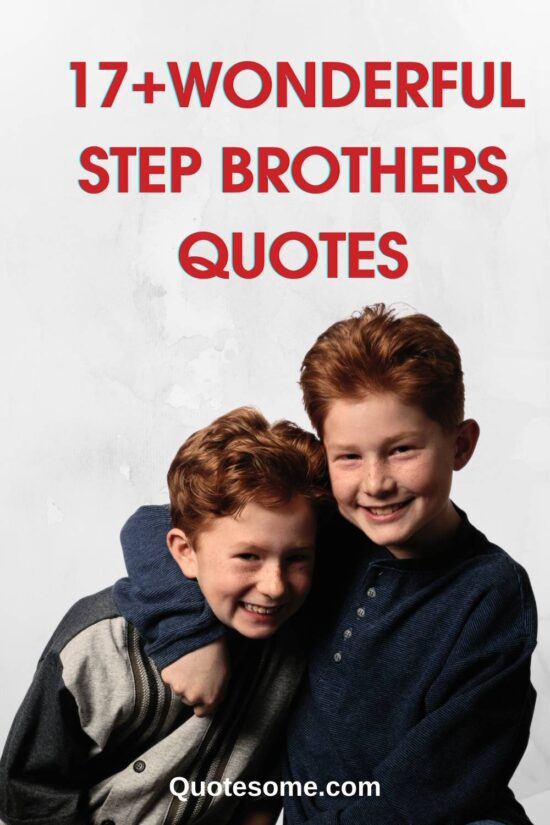 17+Wonderful Step Brothers Quotes