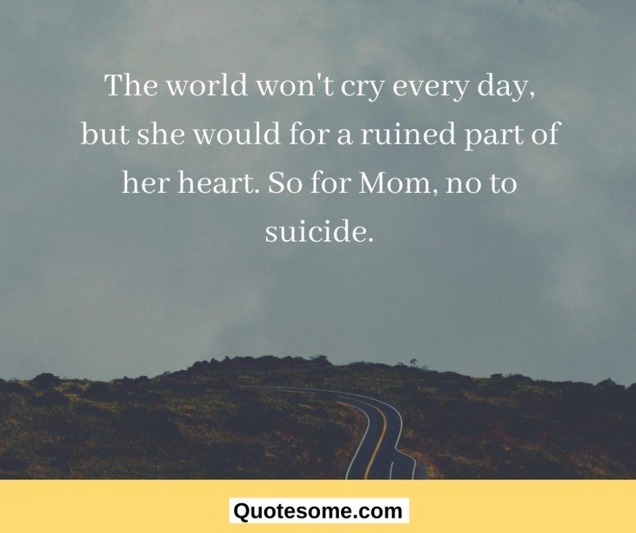 Suicidal prevention quotes