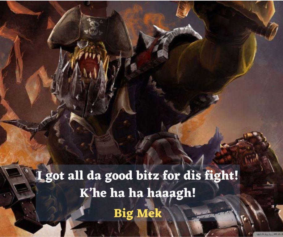 Ork Unit Quotes
