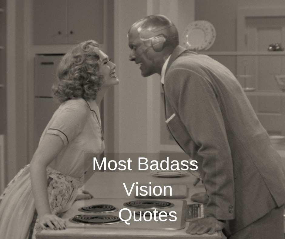 Most badass Vision Quotes