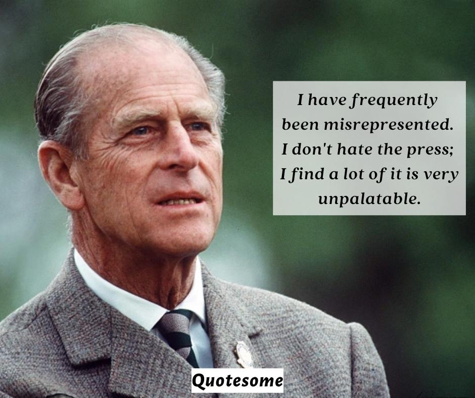 Prince Phillip Quotes